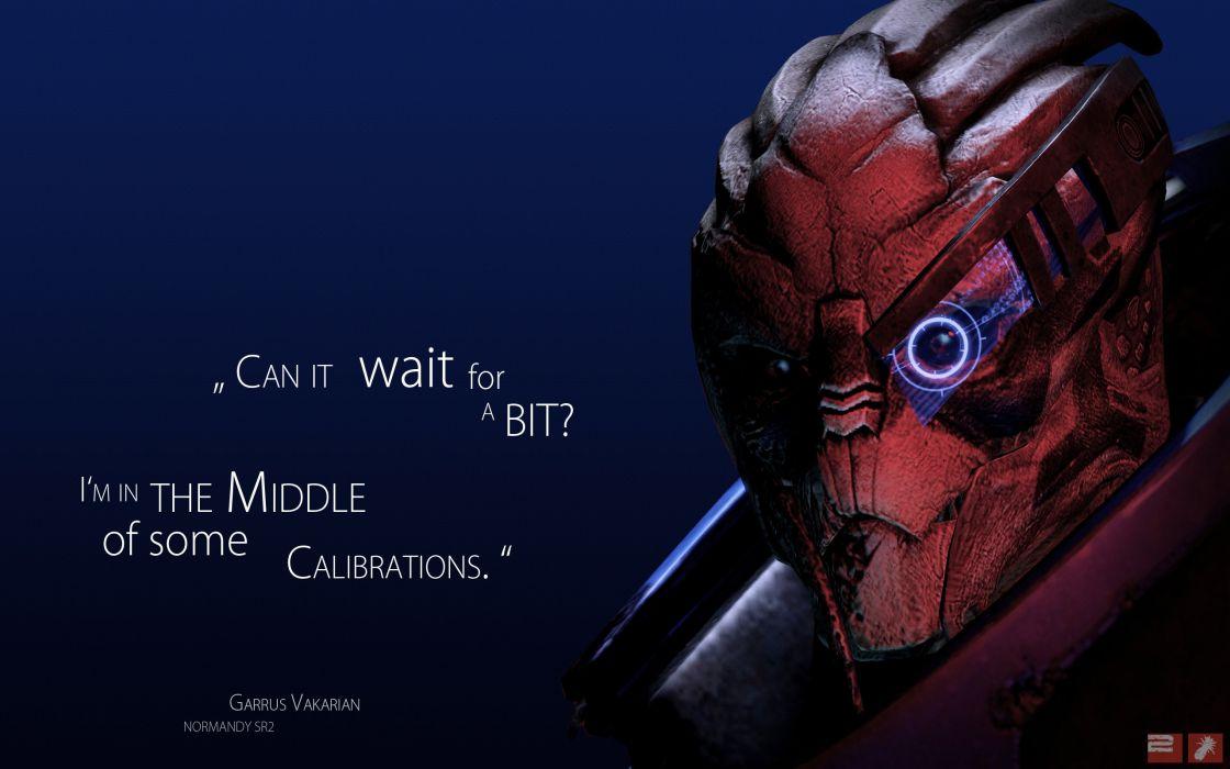 Mass Effect - Garrus Vakarian quote wallpaper