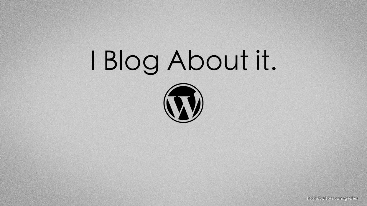 I blog about it wallpaper