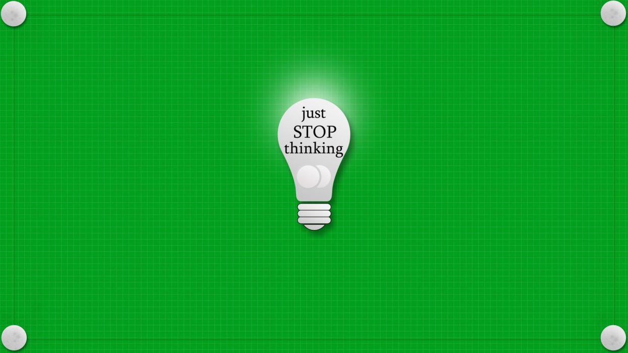 Stop thinking wallpaper