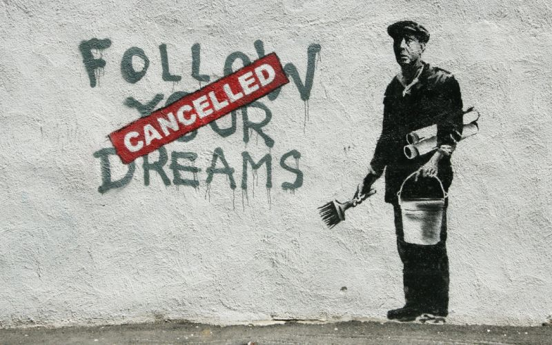 Follow your dreams cancelled wallpaper