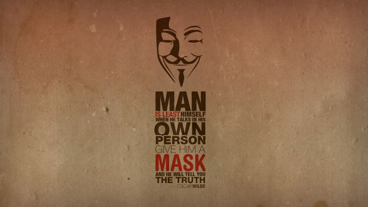 Anonymous minimalistic text quotes typography masks oscar wilde guy fawkes v for vendetta truth wallpaper