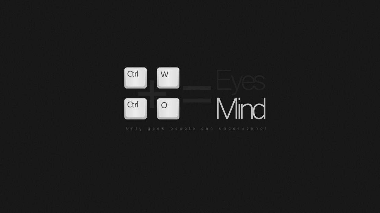 Only geek people understand eyes mind wallpaper