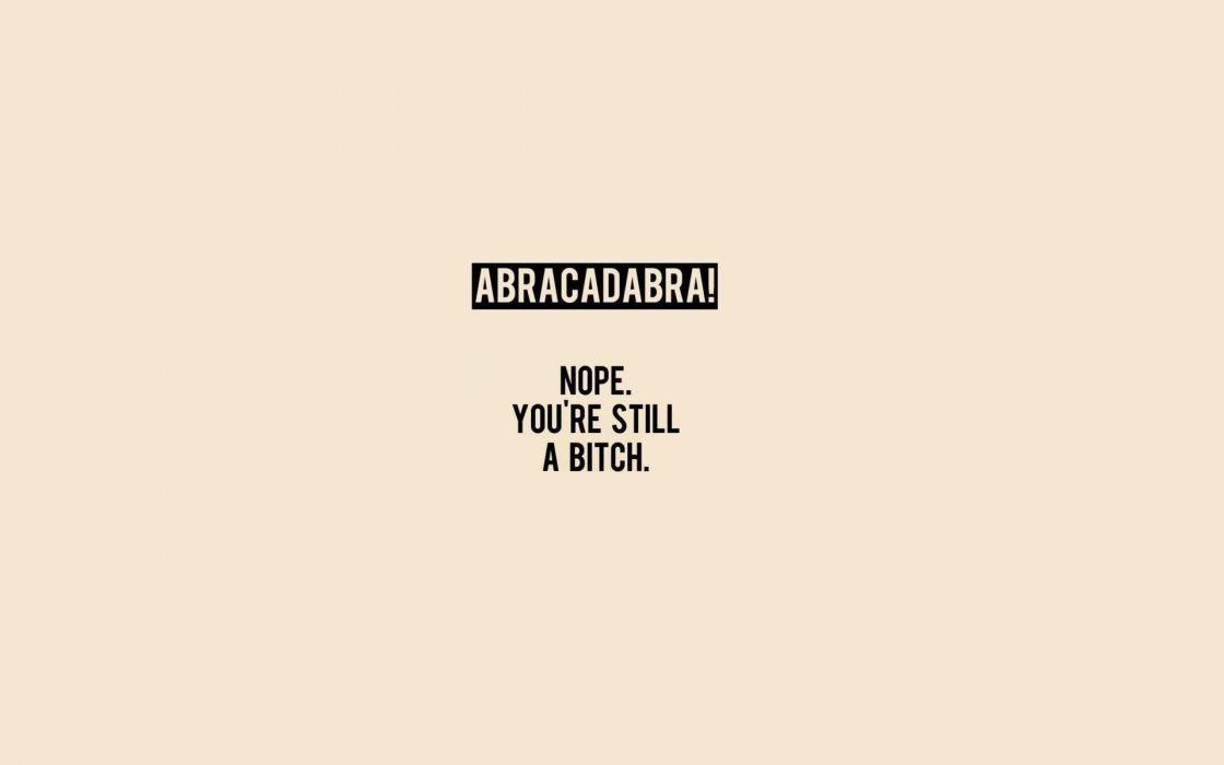Minimalistic text humor funny typography magic wallpaper