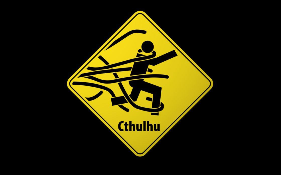 Signs cthulhu funny wrong wallpaper