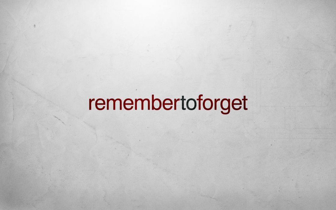 Minimalistic text typography memories sayings wallpaper