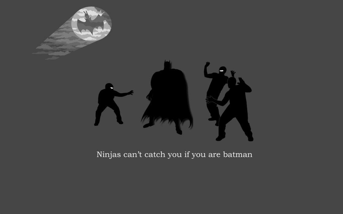 Batman ninjas cant catch you if wallpaper