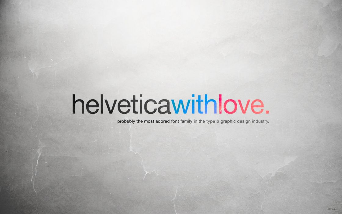 Love text design typography helvetica wallpaper