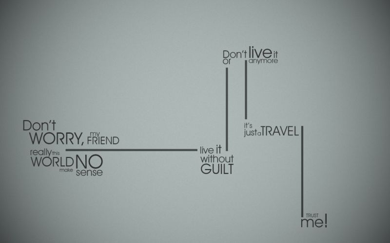 Minimalistic text wall quotes humanity typography lines travel stripes word wallpaper