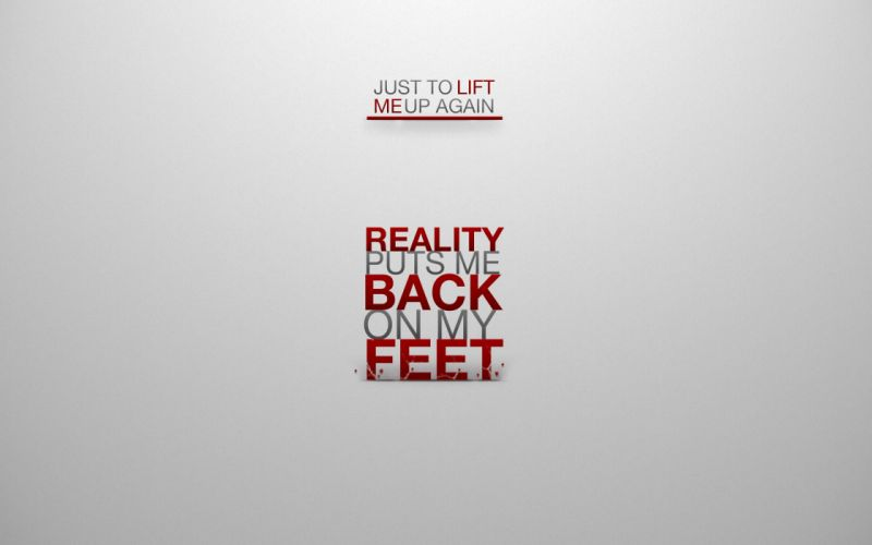 Text quotes reality wallpaper