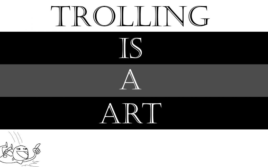 Typography trolling wallpaper