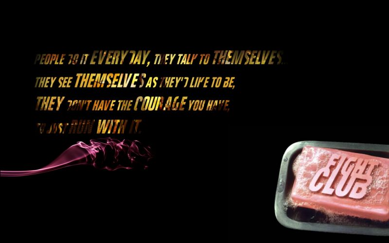 Quotes fight club soap tyler durden wallpaper