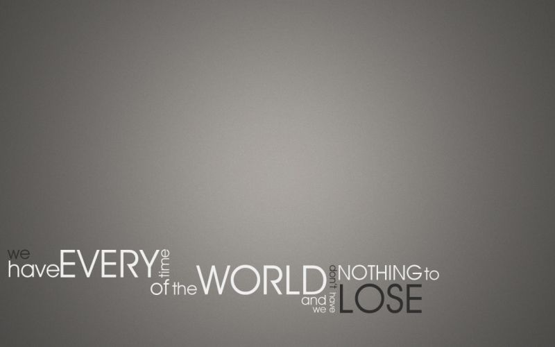 World quotes typography selective coloring time lose wallpaper