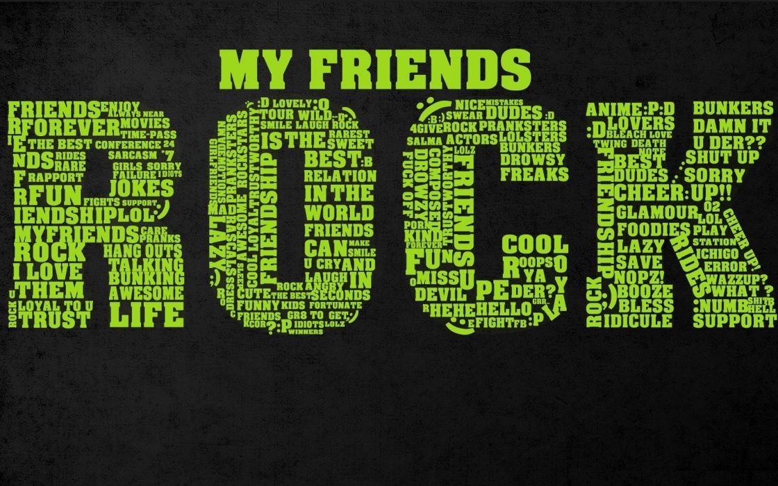 Texts typography friendship wallpaper