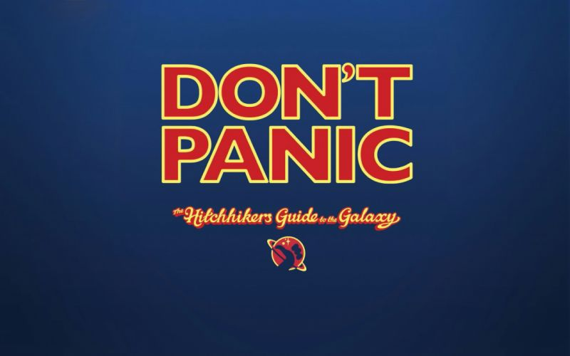 The hitchhikers guide to the galaxy don't panic wallpaper