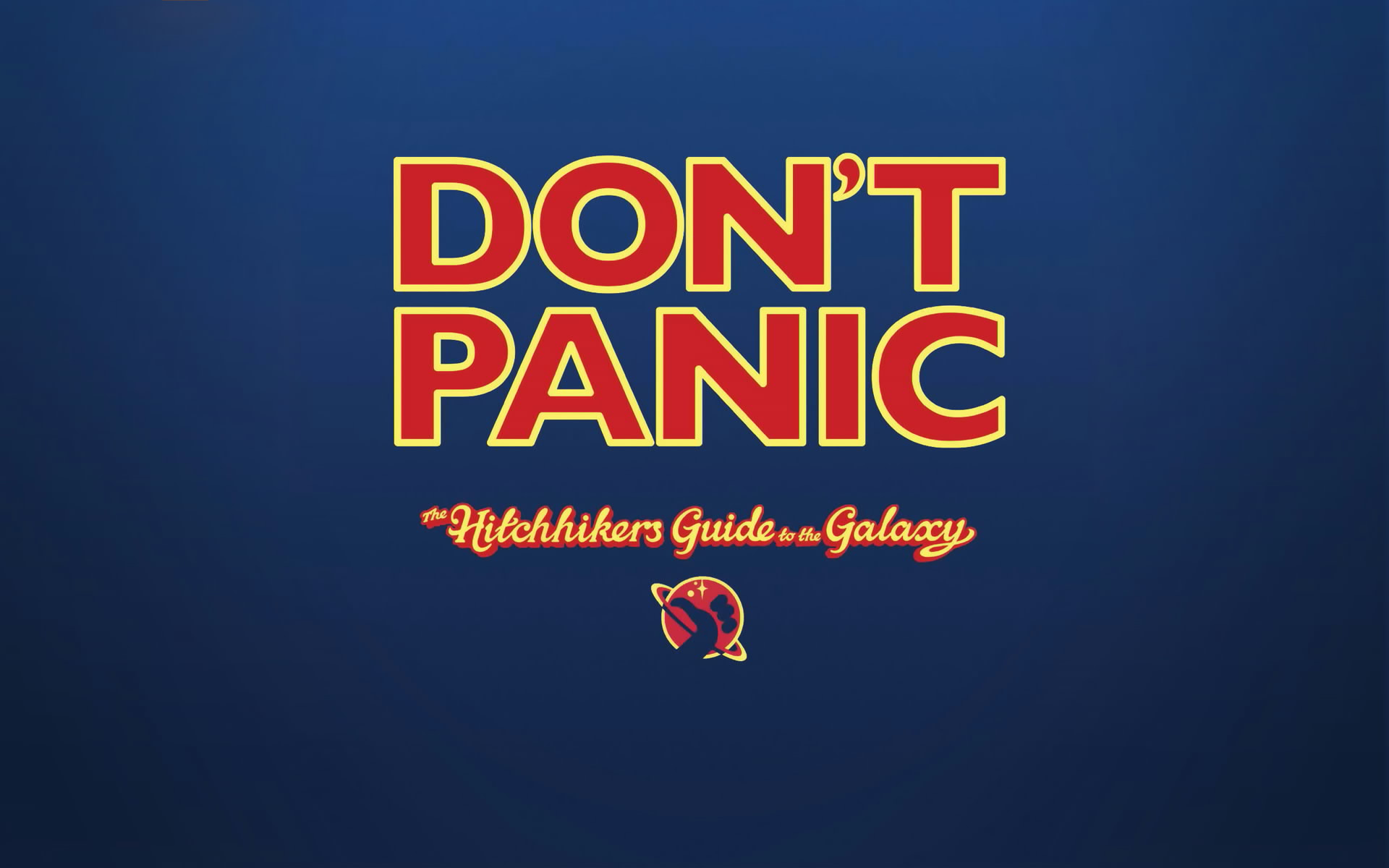 The Hitchhikers Guide To The Galaxy Don039t Panic Wallpaper