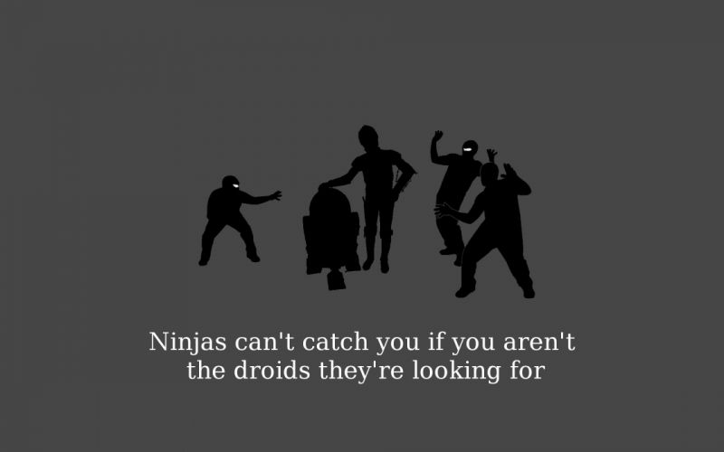 Ninjas cant catch you if r2d2 wallpaper