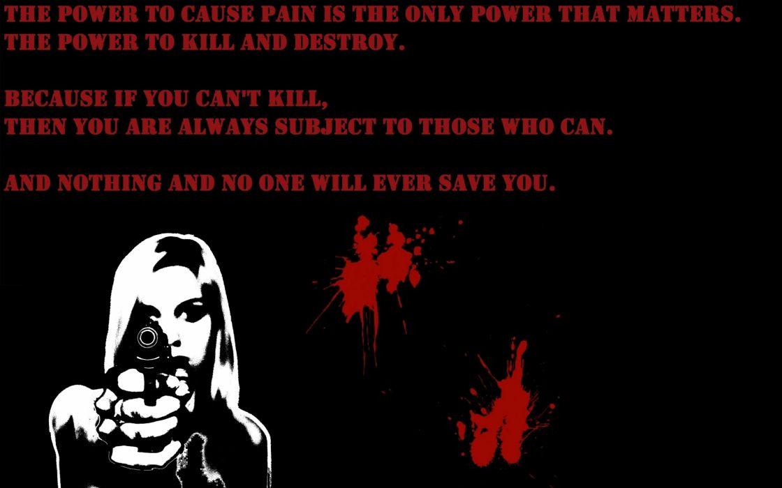 dark horror anarchy blood kill murder quote statement women pov weapons handguns pistol face wallpaper