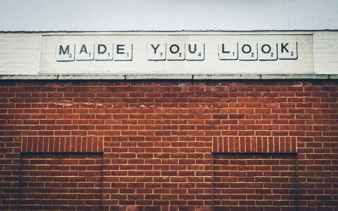 Look Brick Wall Wall Graffiti humor funny text statement sadic wallpaper