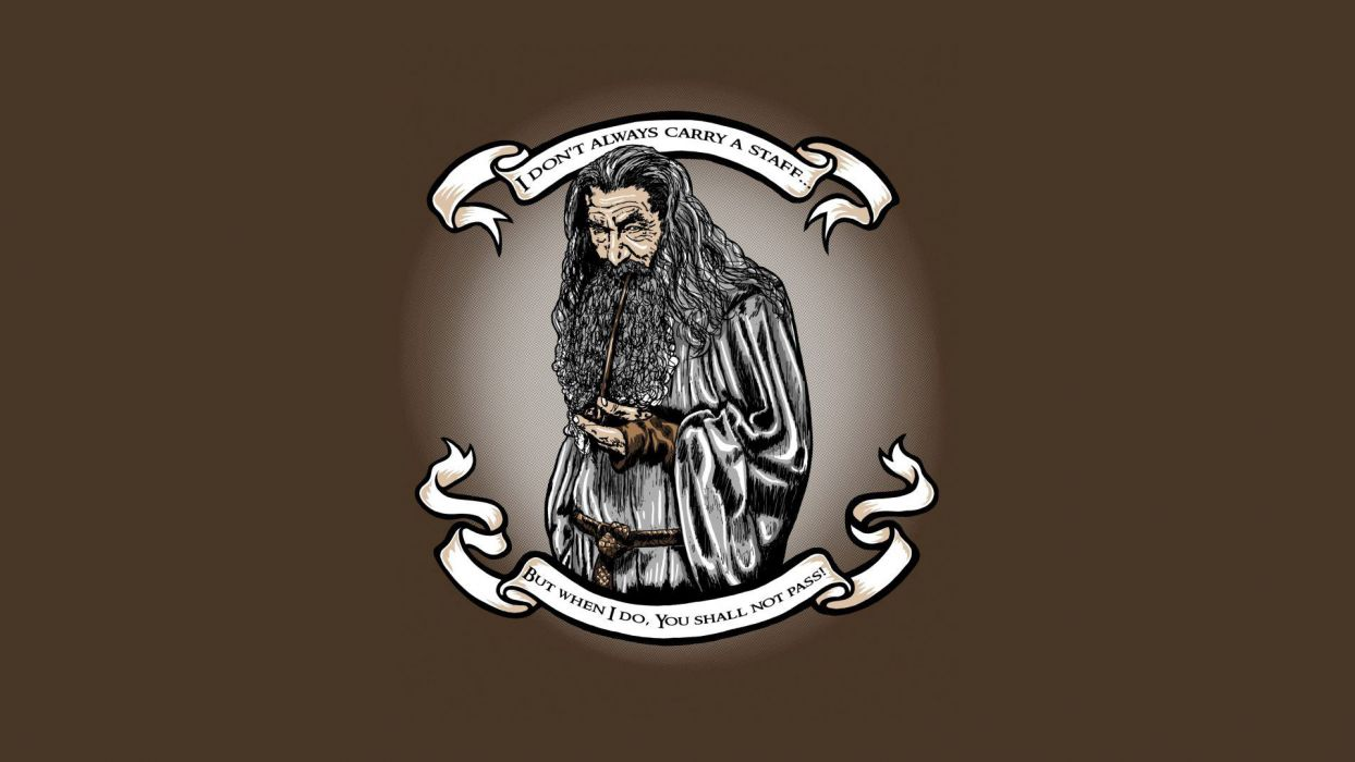 Lord of the Rings Gandalf Wizard Drawing Brown humor funny quotes text statements movies wallpaper