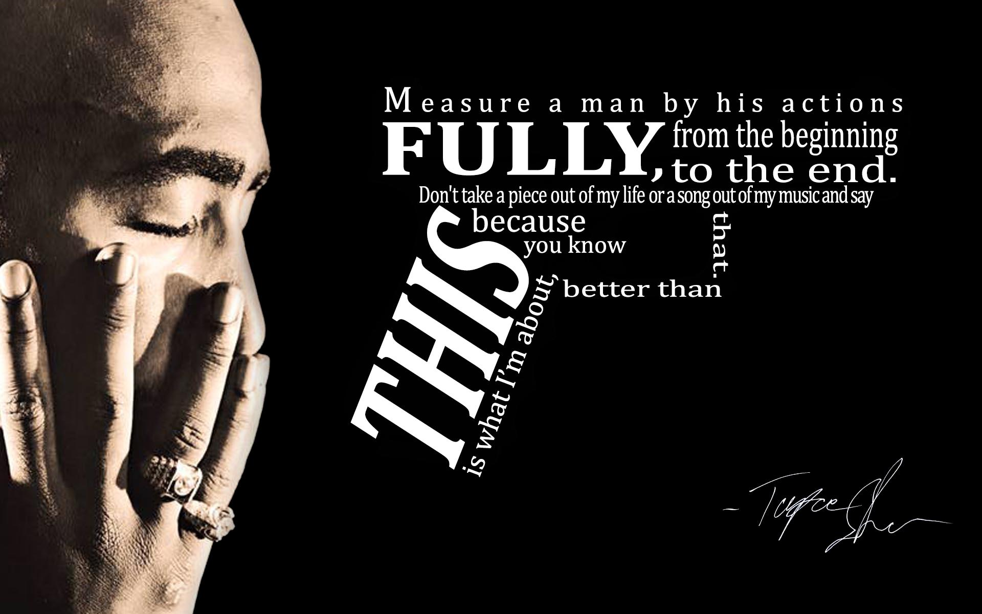 Love Juice Wallpaper : Tupac rap gangsta text quotes d wallpaper 1920x1200 ...