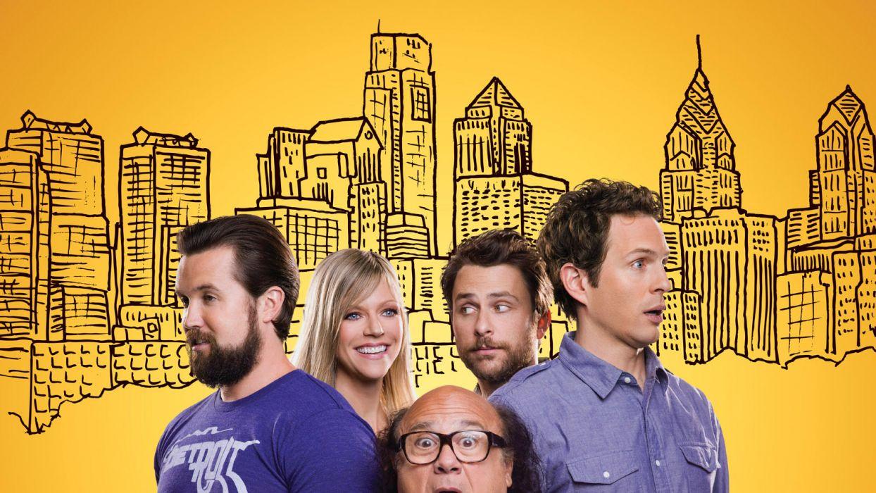 It's Always Sunny in Philadelphia Charlie Day Glenn Howerton Rob McElhenney Kaitlin Olson Danny DeVito wallpaper