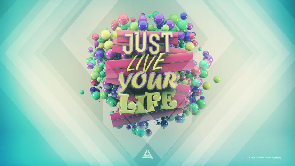 multicolor typography live digital art life misc lacza wallpaper
