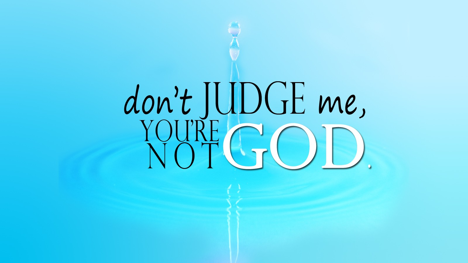 Water Quotes Water Quotes God Religious Wallpaper  1600X900  59397  Wallpaperup