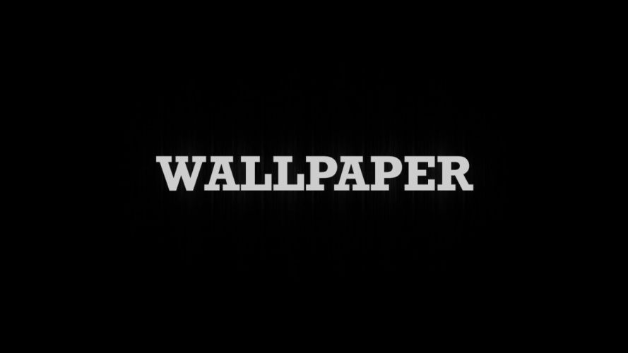 paper black white wood text black background wallpaper