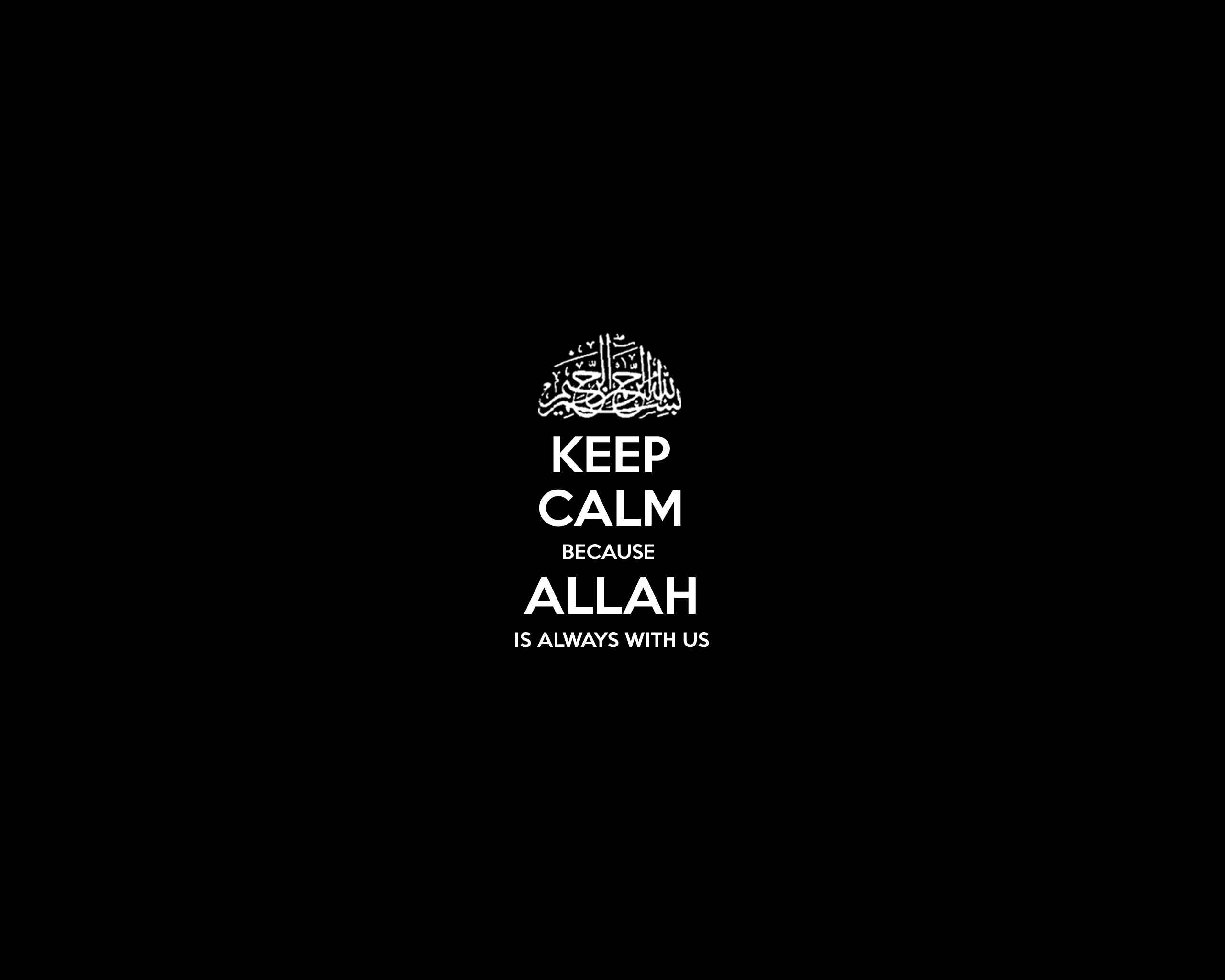 Islam Keep Calm And Motivational Posters Wallpaper