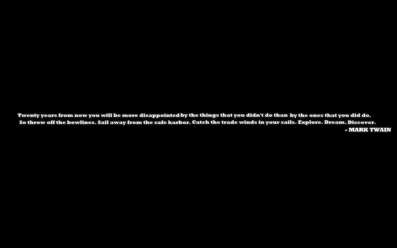 Inspirational Black Quotes Minimalistic Quotes Mark Twain Inspirational Black Background