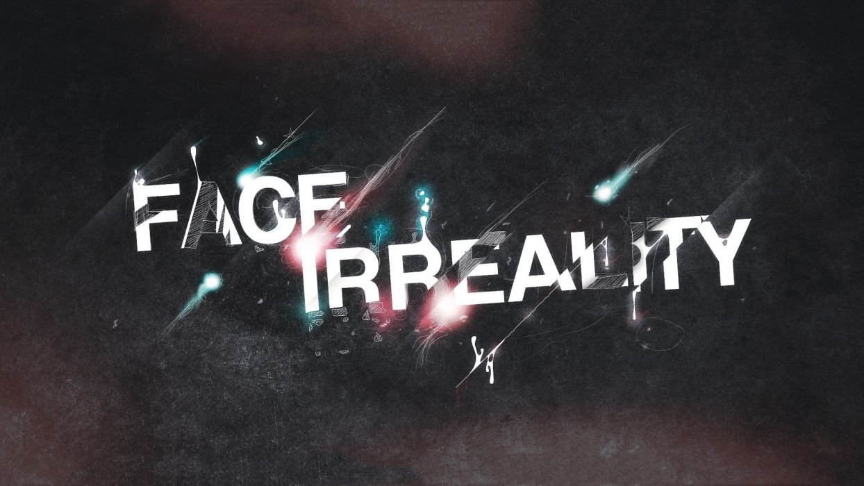 face irreality sign style hq wallpaper wallpaper