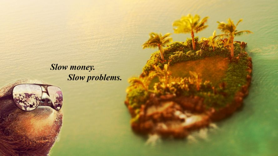 Sloth Slow Island humor text wallpaper