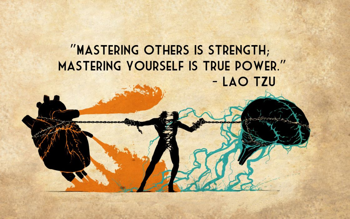 Mastering Strength True Power Lao Tzu quotes texts brain heart chains wallpaper