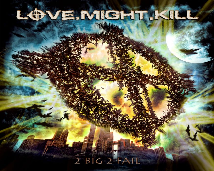 LOVE MIGHT FAIL heavy metal wallpaper