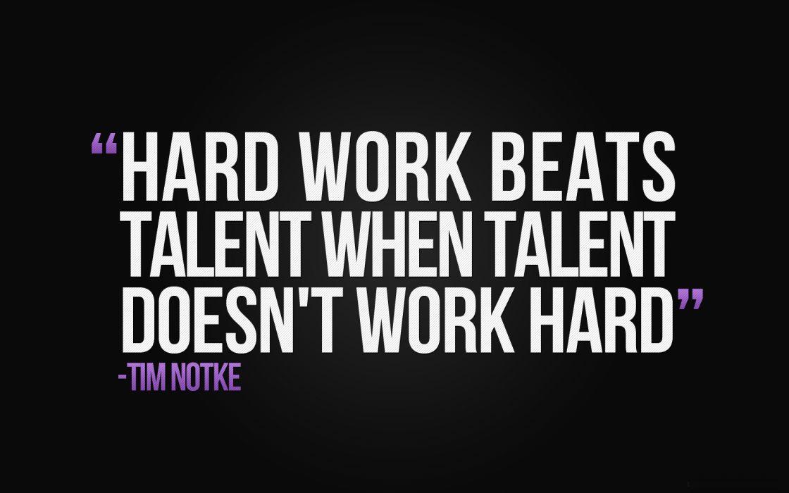 Tim Notke Black Hard Work Talent wallpaper