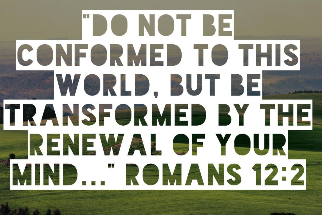 Conformed Mind Bible religion christian
