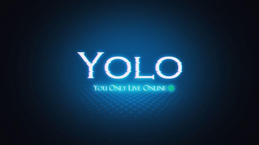Yolo Blue Online computer wallpaper
