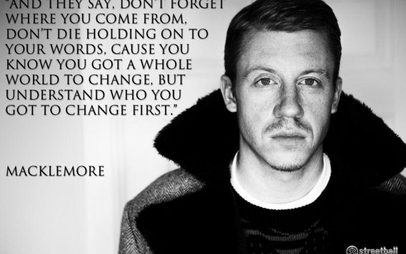 MACKLEMORE ryan lewis rap rapper hip hop text quote jj wallpaper