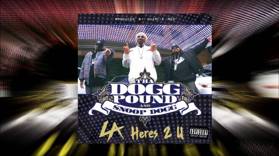 THA DOGG POUND gangsta rap rapper hip hop snoop snoop-dogg poster g wallpaper