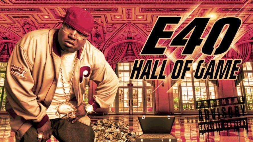 E-40 gangsta rapper rap hip hop poster f wallpaper