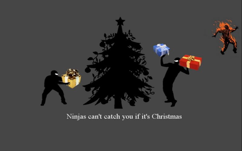 ninjas cant catch you if Christmas wallpaper