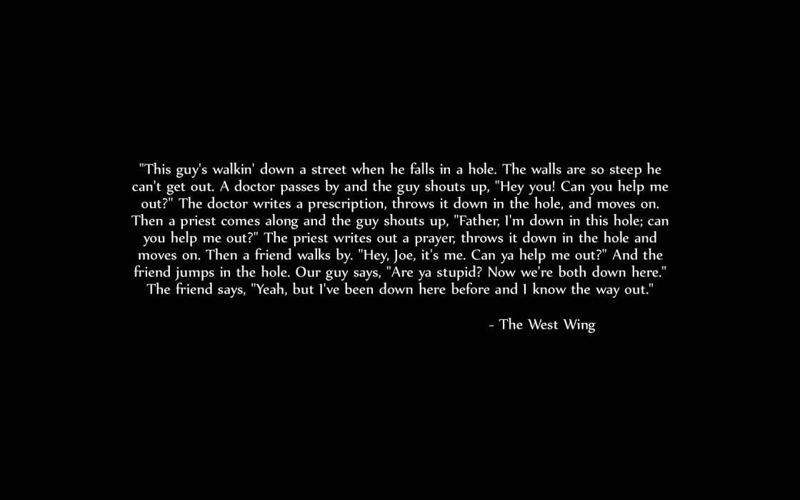 quotes Help television Down In A Hole The West Wing Aaron Sorkin wallpaper