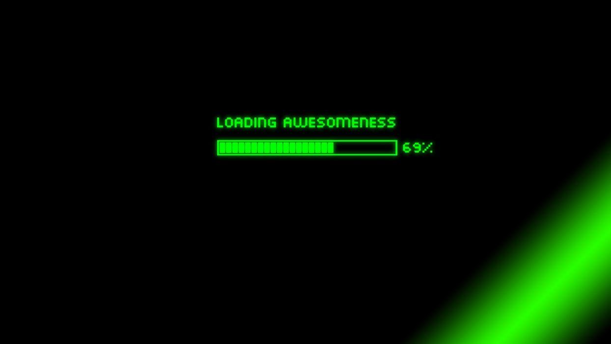 Green Minimalistic Computers Loading Awesomeness Wallpaper