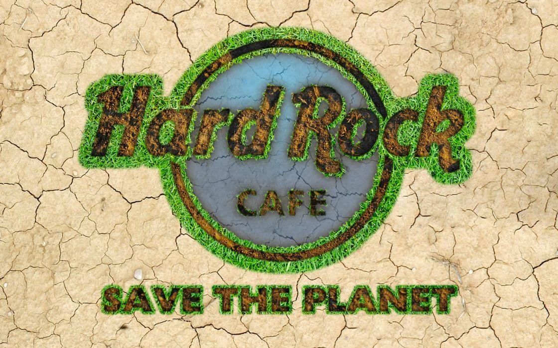 save the world Hard Rock CafAIA wallpaper