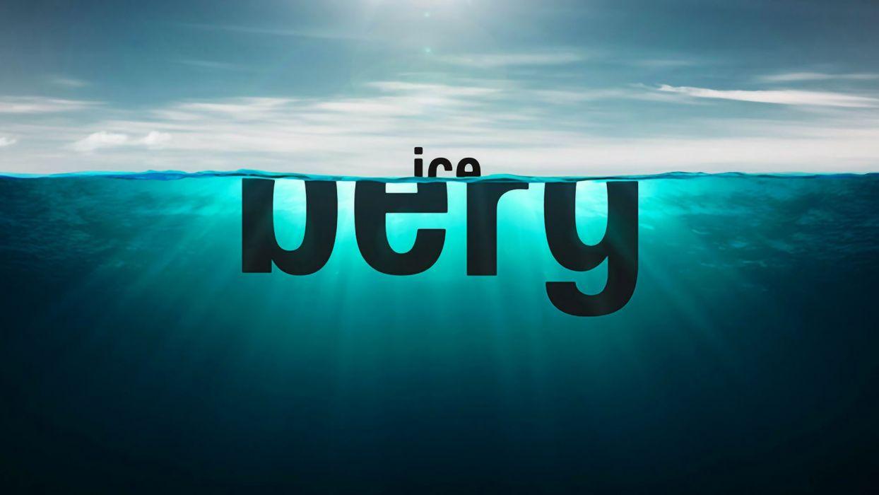 water ocean text typography icebergs wallpaper