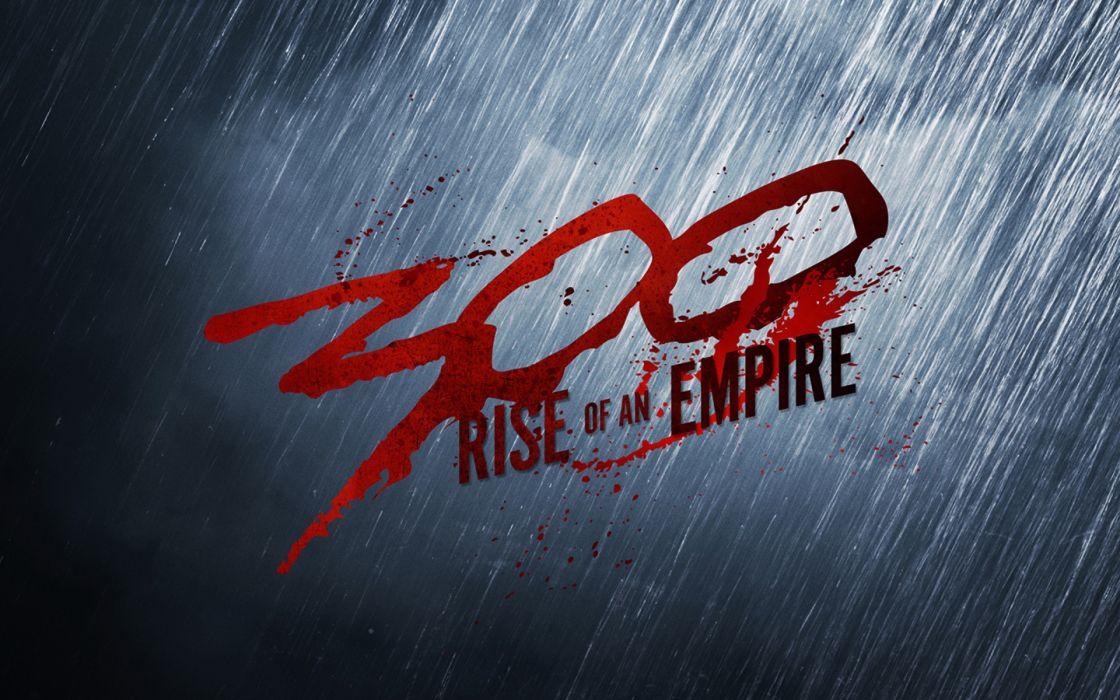 300 RISE OF AN EMPIRE action drama war fantasy poster dd wallpaper