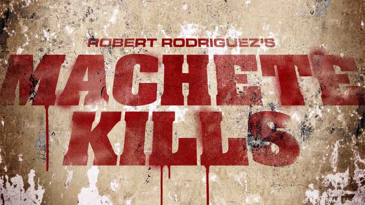 MACHETE KILLS action comedy crime poster blood     f wallpaper