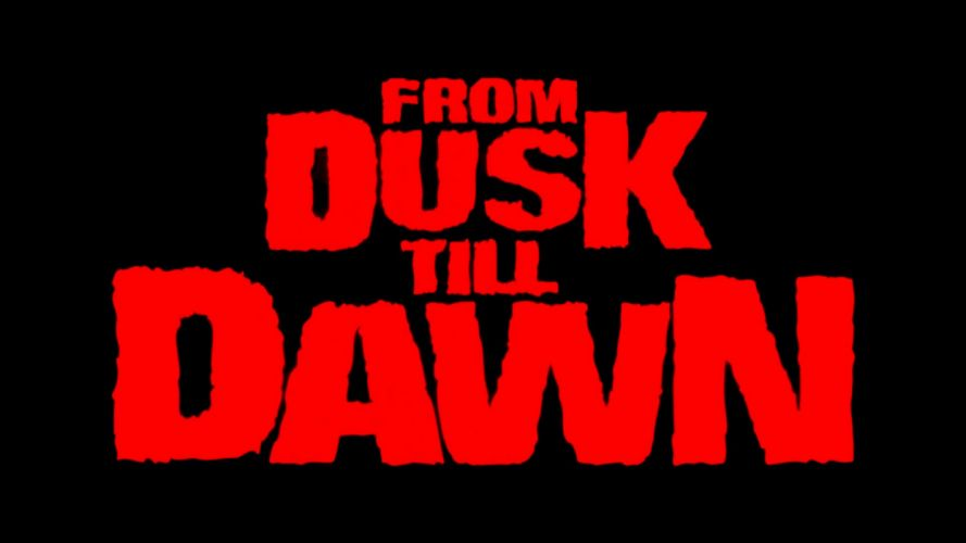 FROM DUSK TILL DAWN action crime horror dark poster g wallpaper