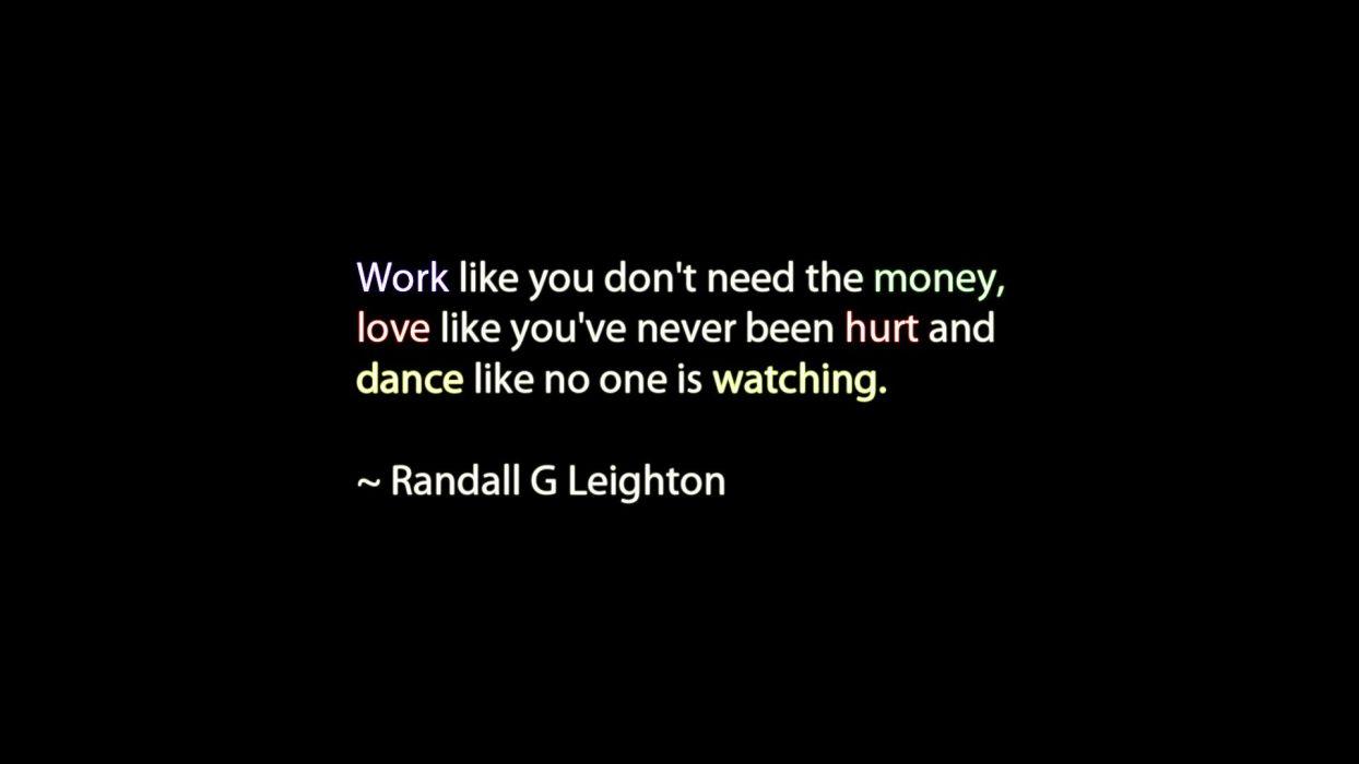 Work Love Money Quotes Dance Hurt Wallpaper 1920x1080 237350
