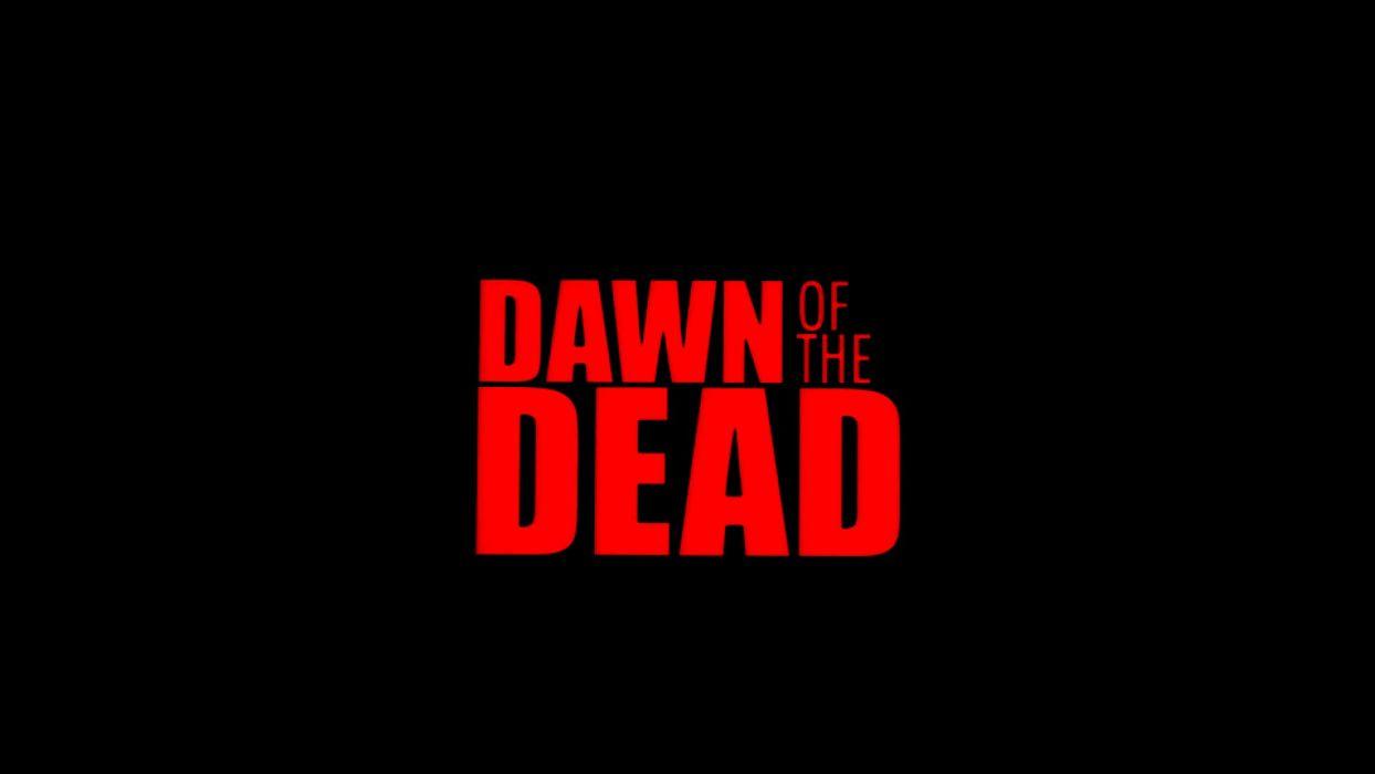 DAWN OF THE DEAD dark horror poster   bc wallpaper